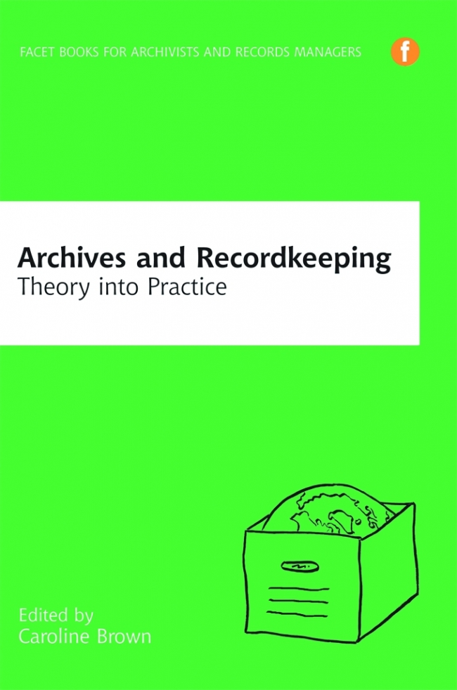 Jacket Image For: Archives and Recordkeeping