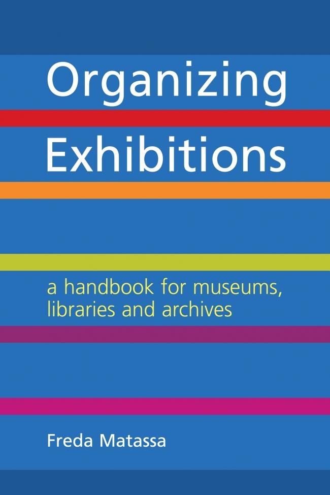 Jacket Image For: Organizing Exhibitions