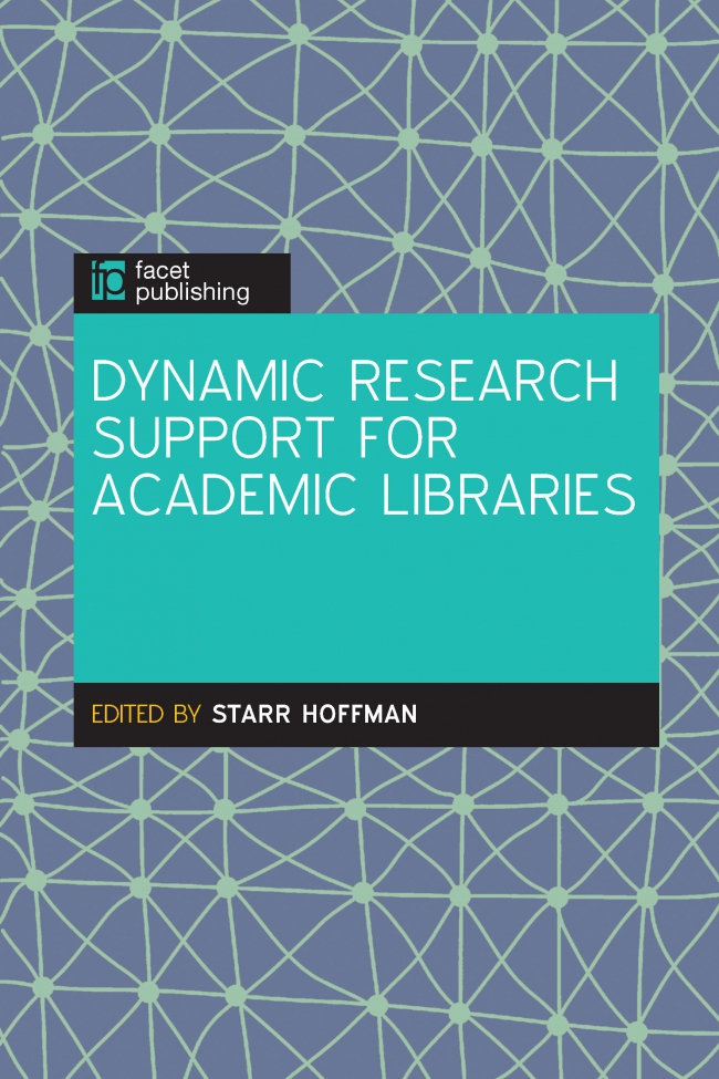 Jacket Image For: Dynamic Research Support for Academic Libraries