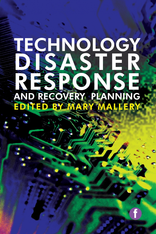 Jacket Image For: Technology Disaster Response and Recovery Planning
