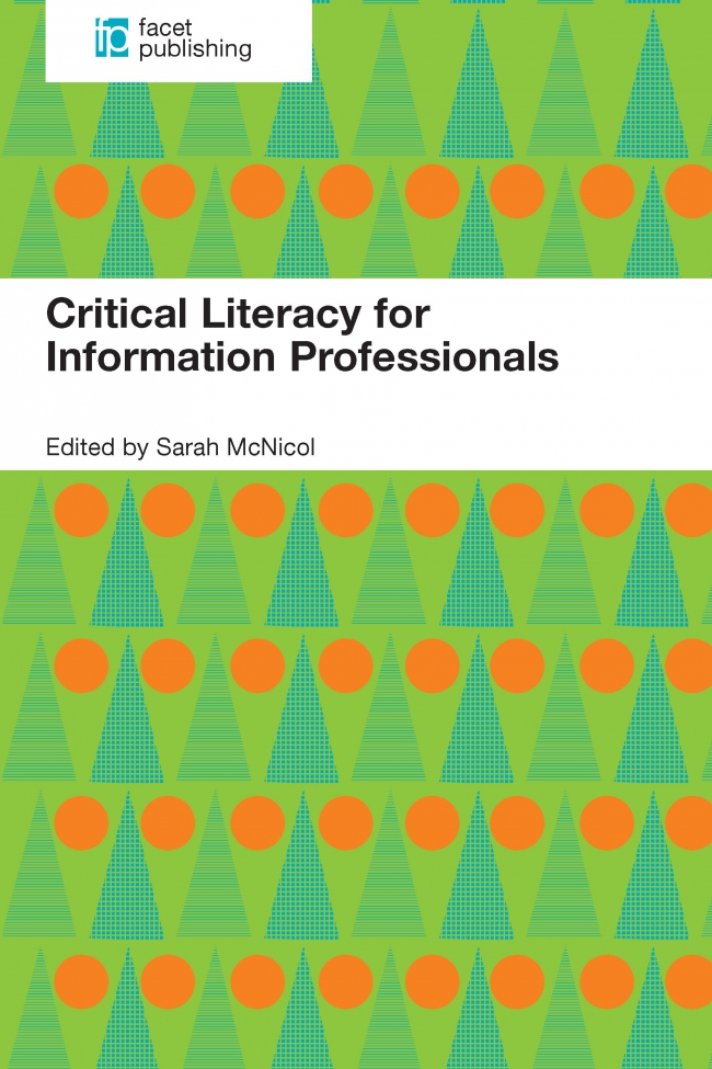 Jacket Image For: Critical Literacy for Information Professionals
