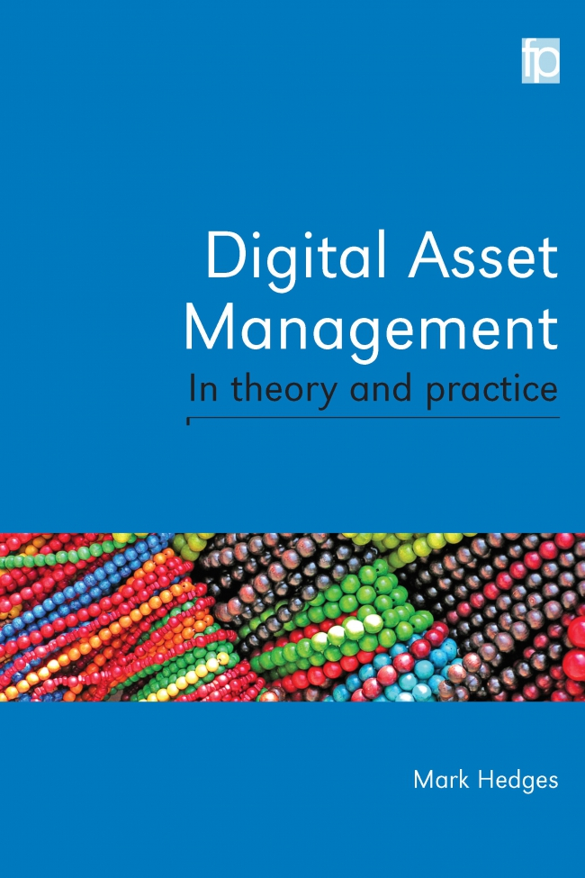 Jacket Image For: Digital Asset Management in Theory and Practice