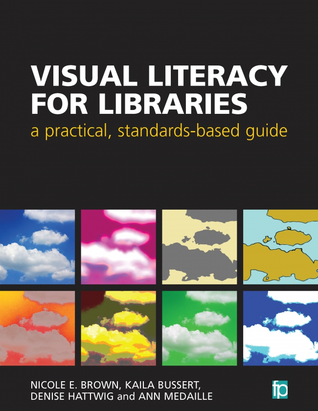 Jacket Image For: Visual Literacy for Libraries