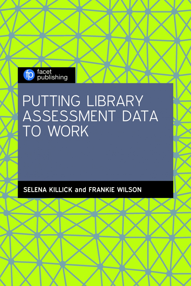 Jacket Image For: Putting Library Assessment Data to Work