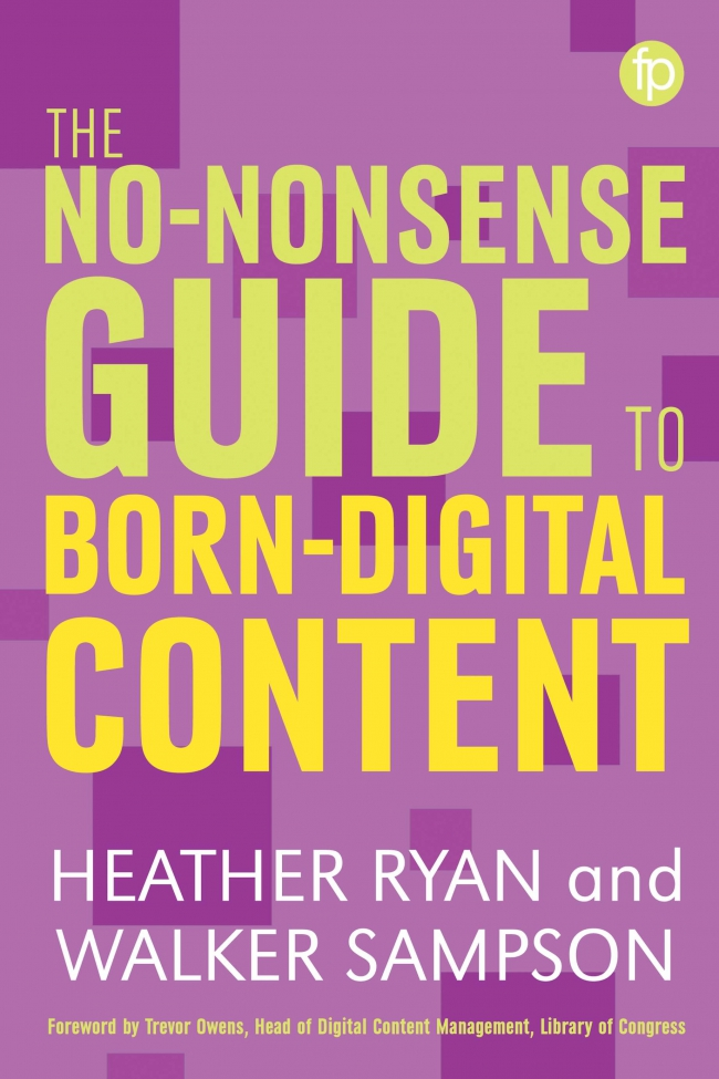 Jacket Image For: The No-nonsense Guide to Born-digital Content