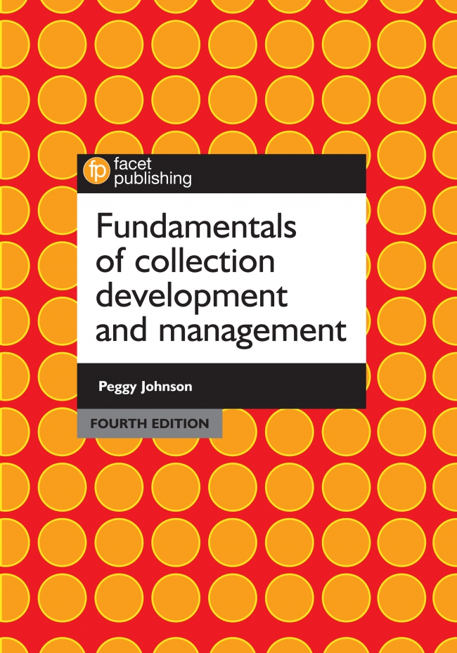 Jacket Image For: Fundamentals of Collection Development and Management