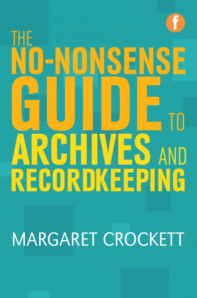 Jacket Image For: The No-nonsense Guide to Archives and Recordkeeping