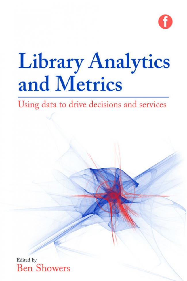 Jacket Image For: Library Analytics and Metrics