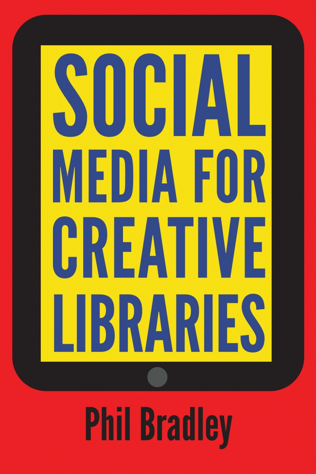 Jacket Image For: Social Media for Creative Libraries