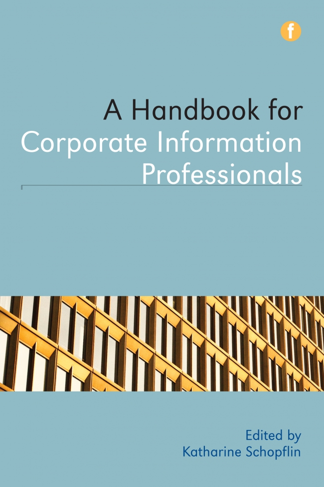 Jacket Image For: A Handbook for Corporate Information Professionals