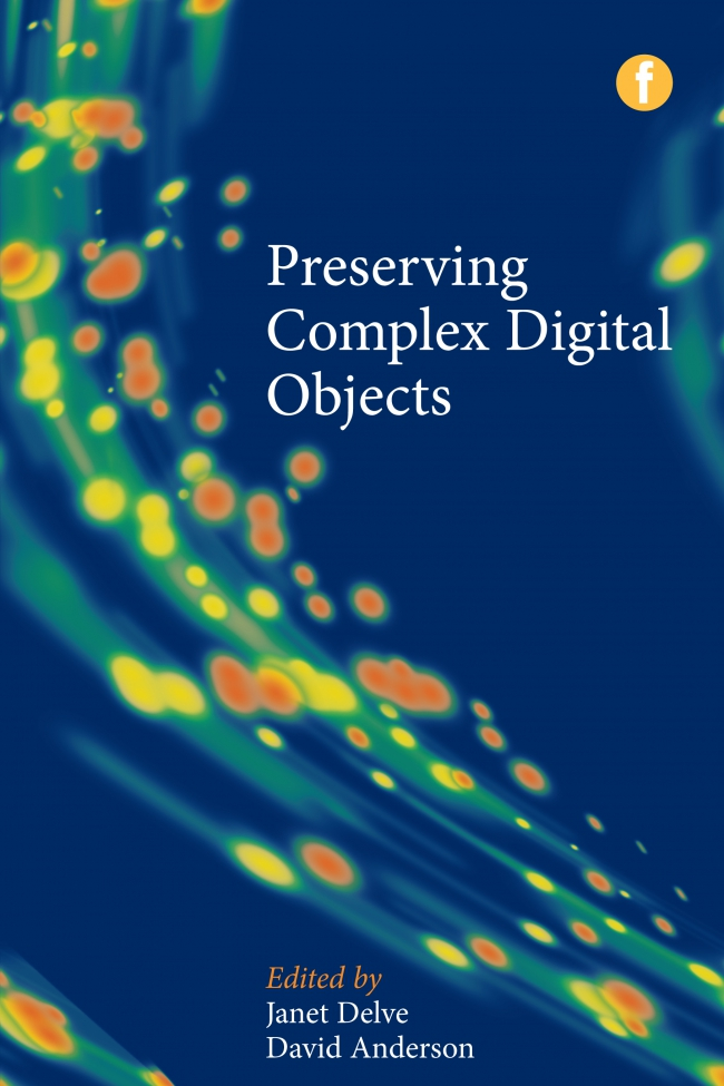 Jacket Image For: Preserving Complex Digital Objects