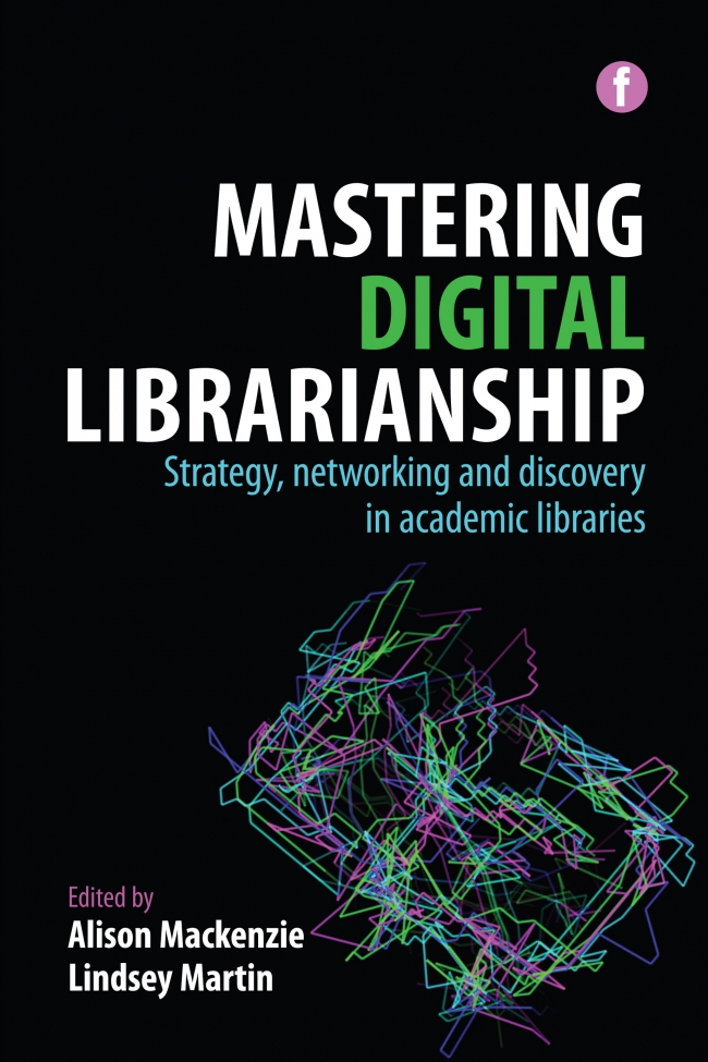 Jacket Image For: Mastering Digital Librarianship