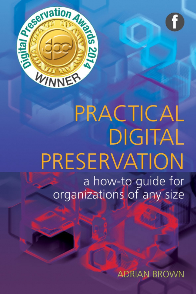 Jacket Image For: Practical Digital Preservation