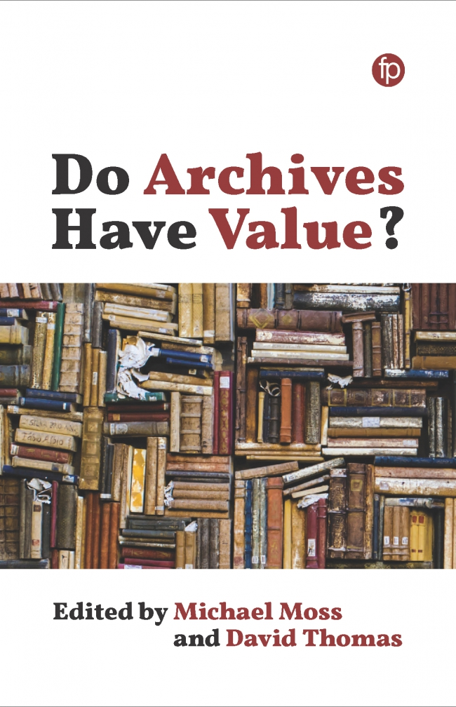 Jacket Image For: Do Archives Have Value?