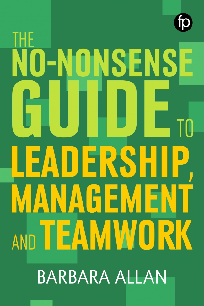 Jacket Image For: The No-Nonsense Guide to Leadership, Management and Teamwork