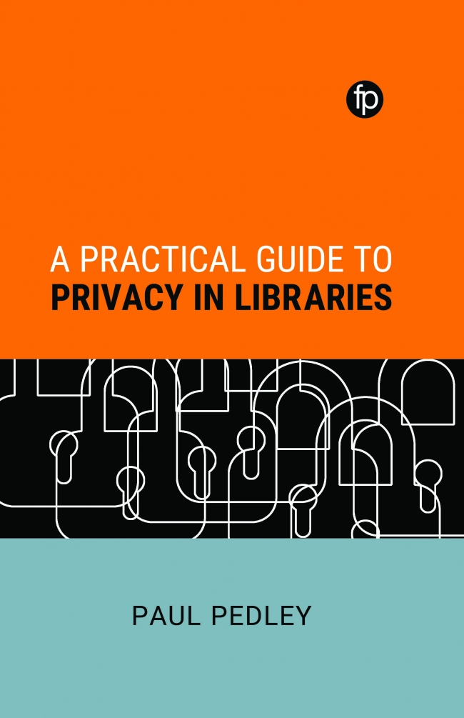 Jacket Image For: A Practical Guide to Privacy in Libraries