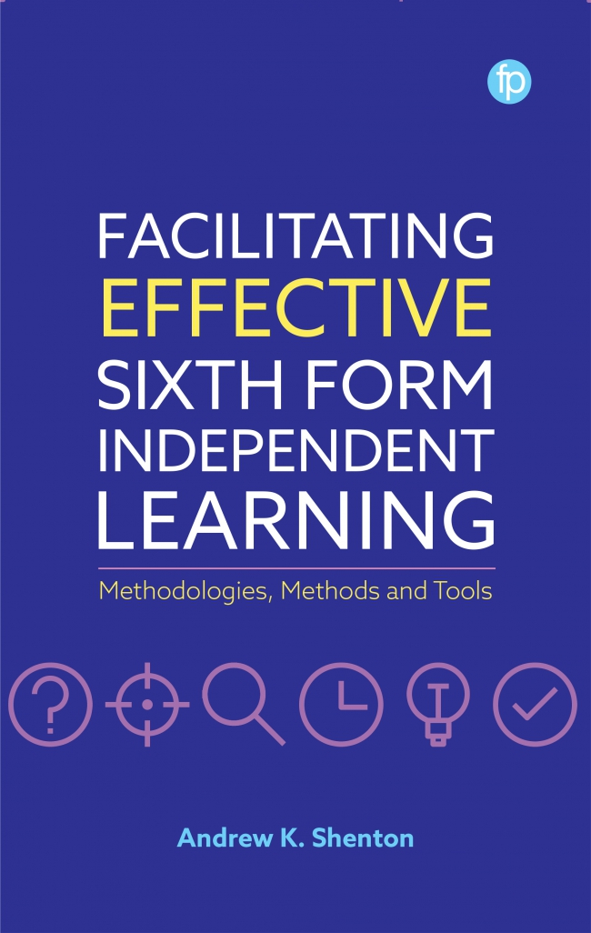 Jacket Image For: Facilitating Effective Sixth Form Independent Learning