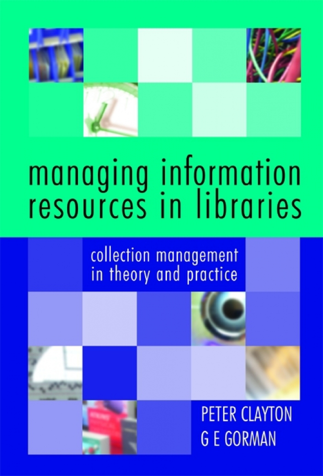 Jacket Image For: Managing Information Resources in Libraries