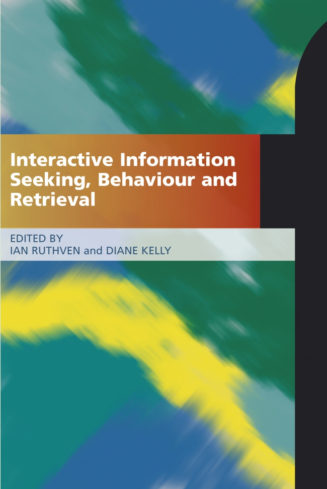 Jacket Image For: Interactive Information Seeking, Behaviour and Retrieval