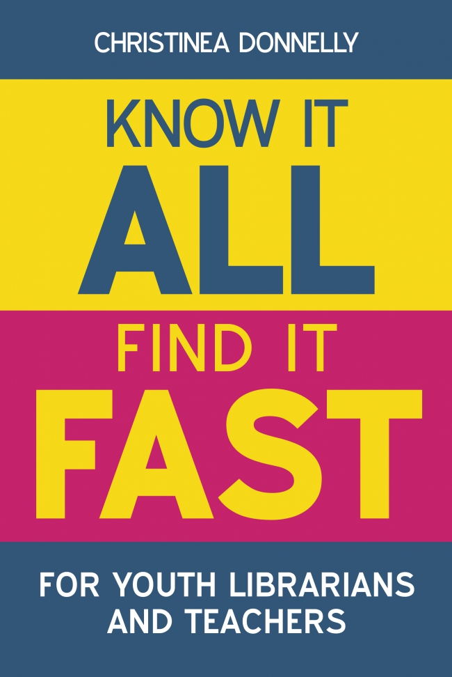 Jacket Image For: Know it All, Find it Fast for Youth Librarians and Teachers