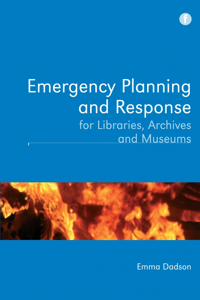 Jacket Image For: Emergency Planning and Response for Libraries, Archives and Museums