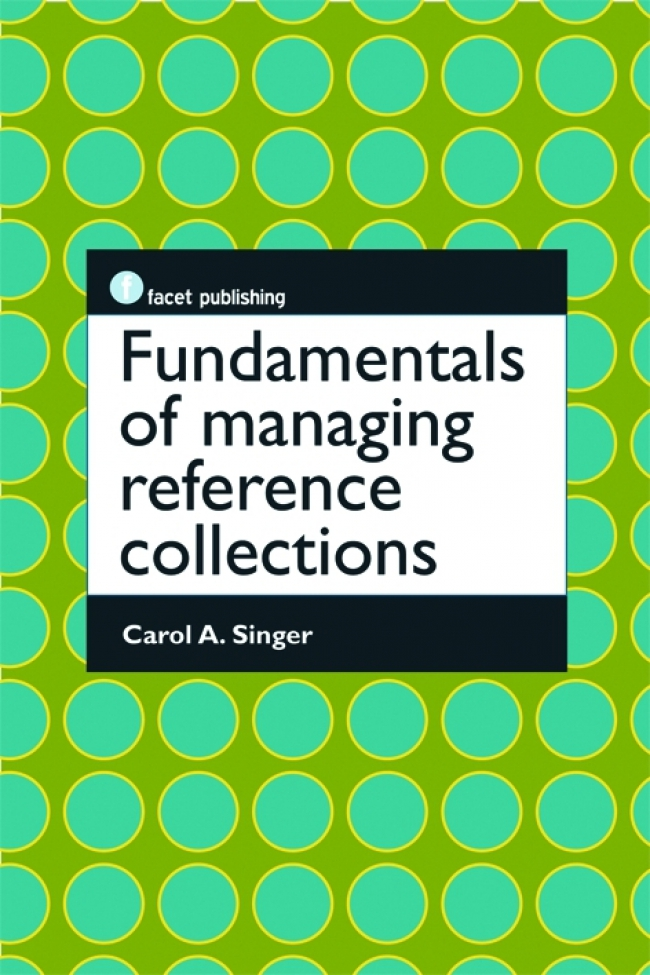 Jacket Image For: Fundamentals of Managing Reference Collections