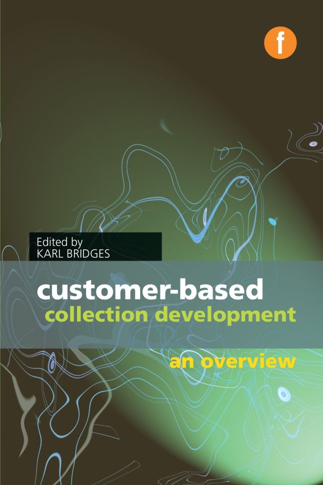 Jacket Image For: Customer-based Collection Development