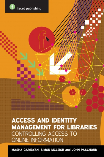Jacket image for Access and Identity Management for Libraries