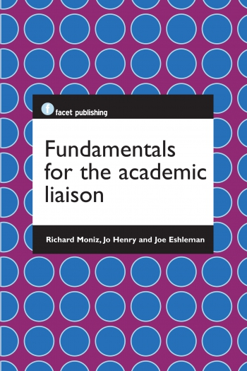 Jacket image for Fundamentals for the Academic Liaison