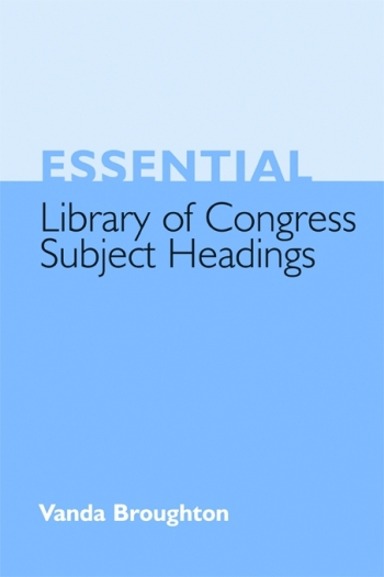 Jacket image for Essential Library of Congress Subject Headings