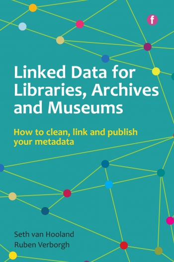 Jacket image for Linked Data for Libraries, Archives and Museums