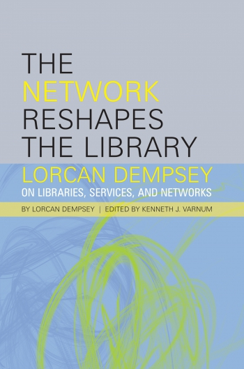 Jacket image for The Network Reshapes the Library