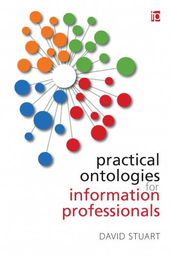 Jacket image for Practical Ontologies for Information Professionals