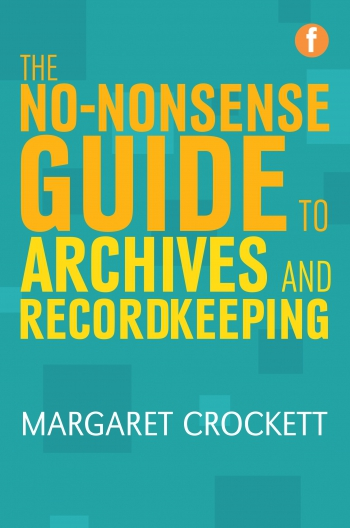 Jacket image for The No-nonsense Guide to Archives and Recordkeeping