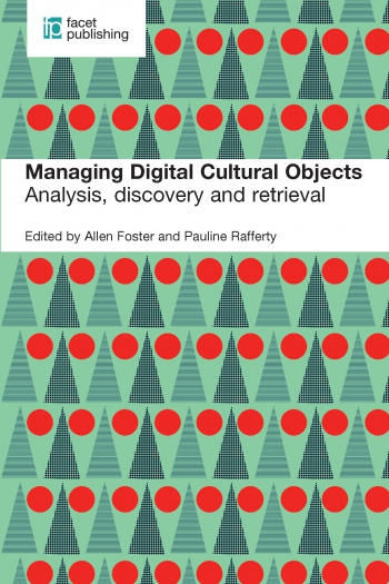 Jacket image for Managing Digital Cultural Objects