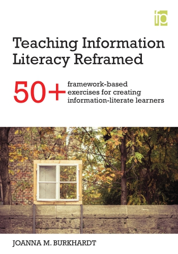 Jacket image for Teaching Information Literacy Reframed