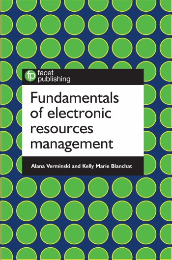 Jacket image for Fundamentals of Electronic Resources Management