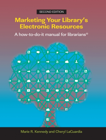 Jacket image for Marketing Your Library's Electronic Resources