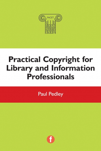 Jacket image for Practical Copyright for Library and Information Professionals