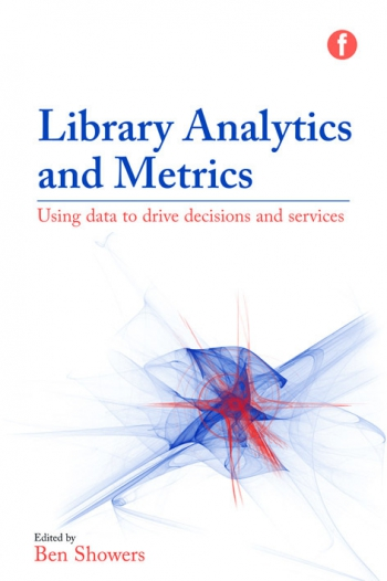 Jacket image for Library Analytics and Metrics