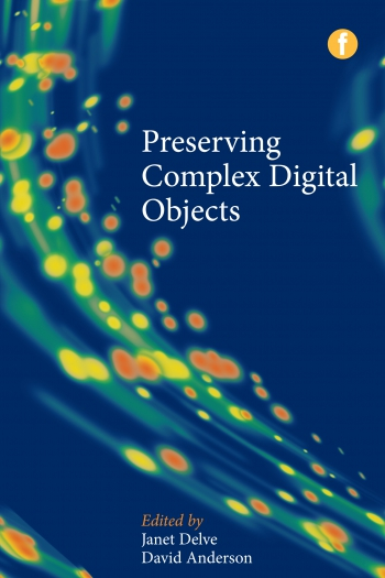 Jacket image for Preserving Complex Digital Objects