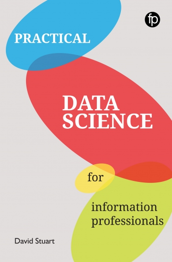Jacket image for Practical Data Science for Information Professionals