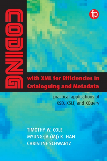 Jacket image for Coding with XML for Efficiencies in Cataloging and Metadata