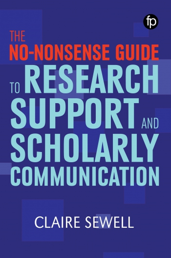 Jacket image for The No-nonsense Guide to Research Support and Scholarly Communication