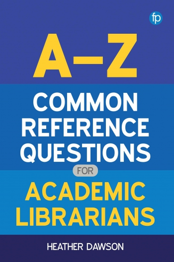 Jacket image for A-Z Common Reference Questions for Academic Librarians