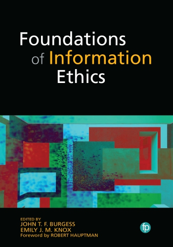 Jacket image for Foundations of Information Ethics