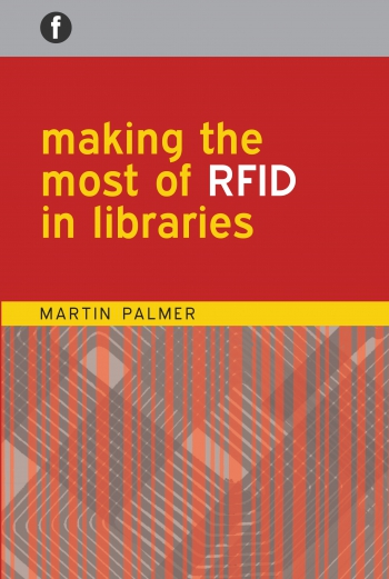 Jacket image for Making the Most of RFID in Libraries