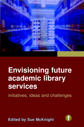 Jacket image for Envisioning Future Academic Library Services