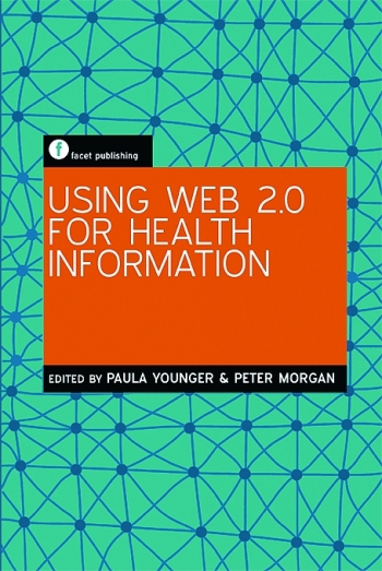 Jacket image for Using Web 2.0 for Health Information