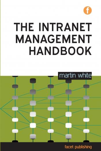 Jacket image for The Intranet Management Handbook